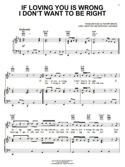 Luther Ingram If Loving You Is Wrong I Don't Want To Be Right sheet music notes and chords