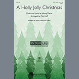 Download Mac Huff 'A Holly Jolly Christmas' Printable PDF 10-page score for Christmas / arranged 3-Part Mixed Choir SKU: 283973.