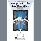 Download or print Mac Huff Always Look On The Bright Side Of Life Sheet Music Printable PDF 9-page score for Broadway / arranged TTB Choir SKU: 86677.