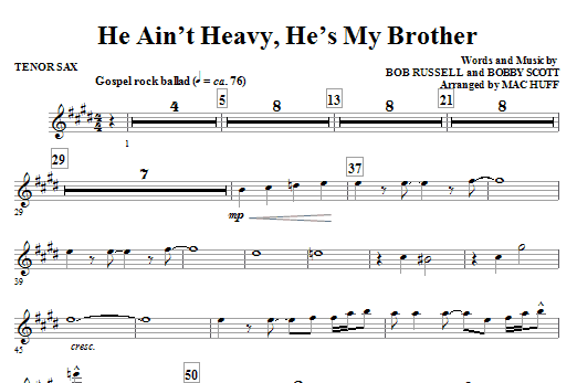 Mac Huff He Ain't Heavy, He's My Brother - Bb Tenor Saxophone sheet music notes and chords. Download Printable PDF.