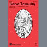 Download Mac Huff 'Home On Christmas Day' Printable PDF 8-page score for Christmas / arranged SATB Choir SKU: 290015.
