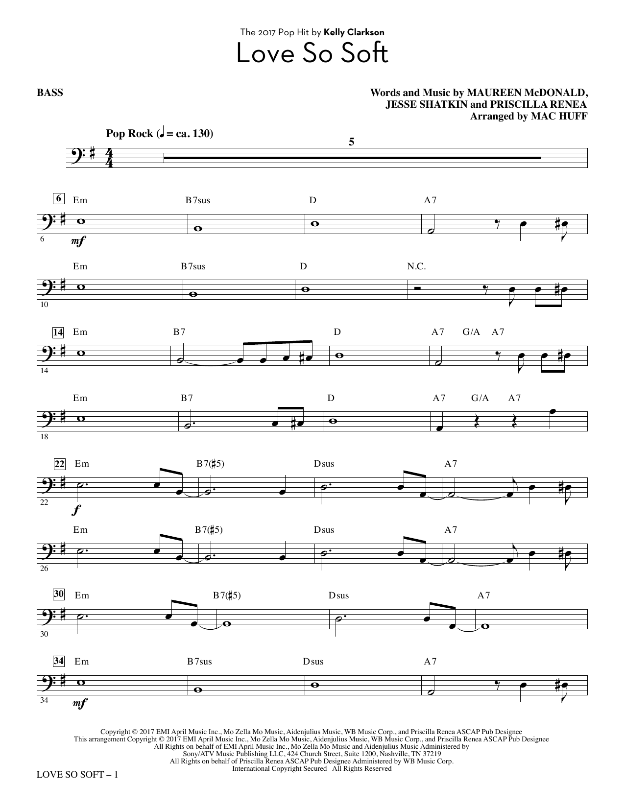 Mac Huff Love So Soft - Bass sheet music notes and chords. Download Printable PDF.