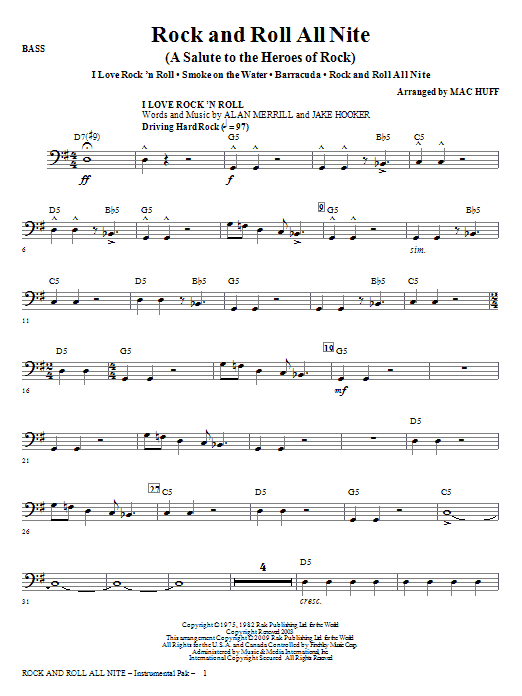 Mac Huff Rock And Roll All Nite (A Salute to The Heroes Of Rock) - Bass sheet music notes and chords. Download Printable PDF.