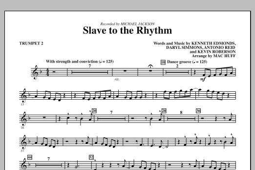 Mac Huff Slave To The Rhythm - Bb Trumpet 2 sheet music notes and chords. Download Printable PDF.