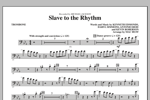 Mac Huff Slave To The Rhythm - Trombone sheet music notes and chords. Download Printable PDF.