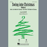 Download or print Mac Huff Swing Into Christmas (Medley) Sheet Music Printable PDF 15-page score for Christmas / arranged 2-Part Choir SKU: 290028.