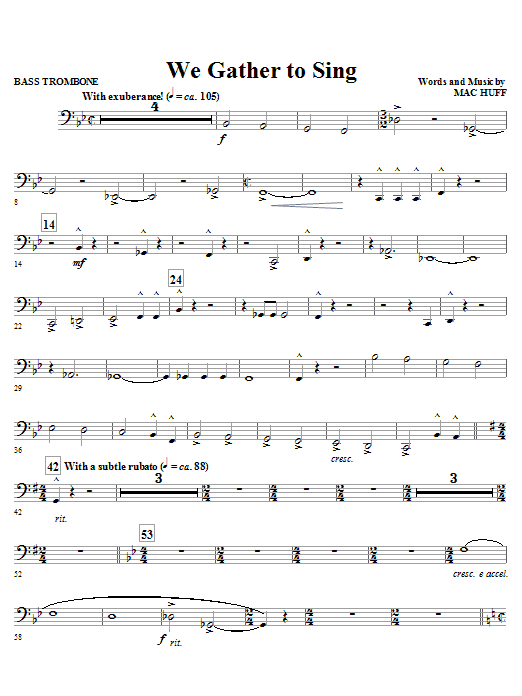 Mac Huff We Gather To Sing - Bass Trombone sheet music notes and chords. Download Printable PDF.