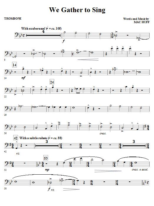 Mac Huff We Gather To Sing - Trombone sheet music notes and chords. Download Printable PDF.