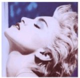 Download or print Madonna True Blue Sheet Music Printable PDF 5-page score for Pop / arranged Piano, Vocal & Guitar (Right-Hand Melody) SKU: 43827.