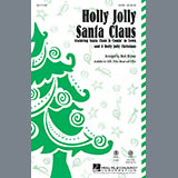 Download or print Mark Brymer A Holly Jolly Christmas Sheet Music Printable PDF 8-page score for Concert / arranged SATB Choir SKU: 97606.