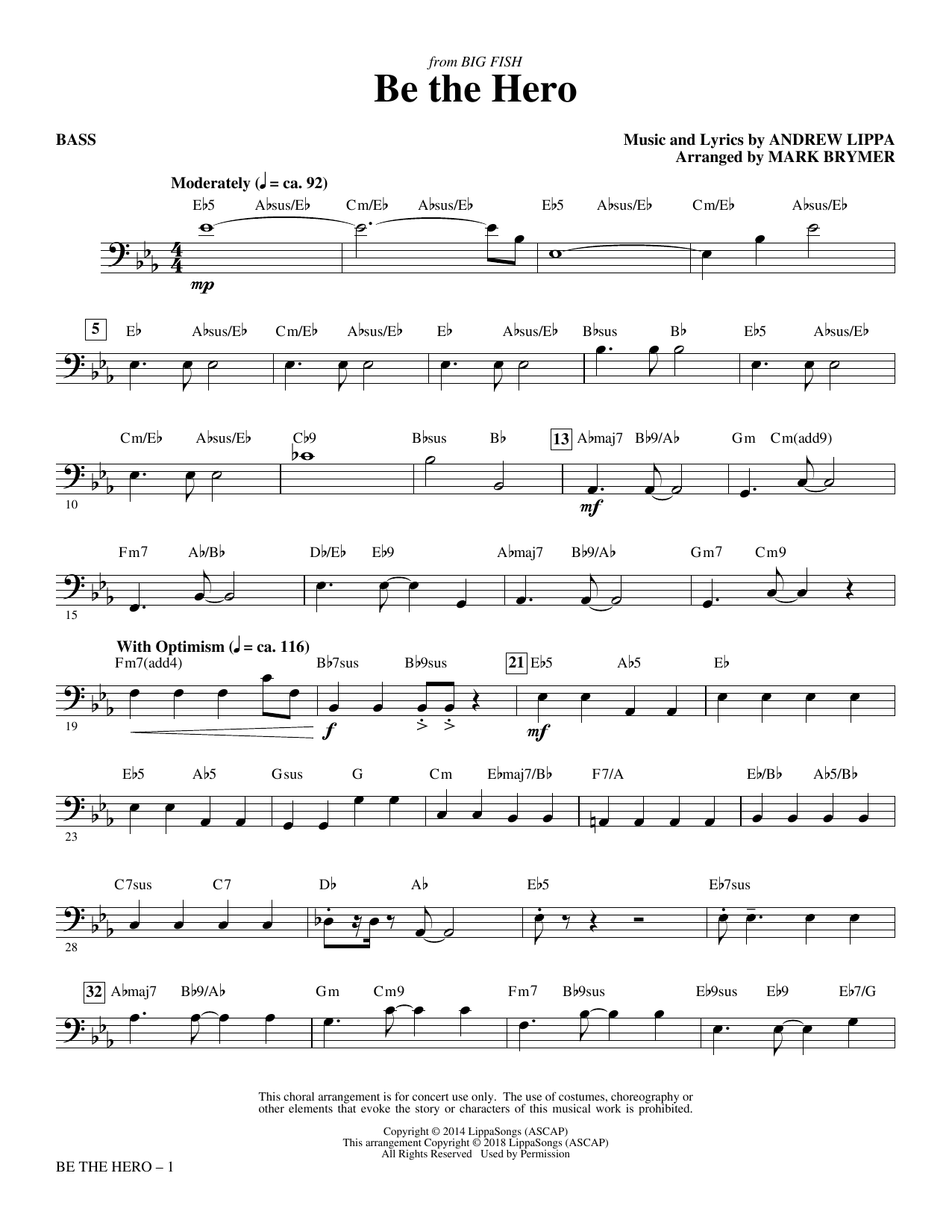 Mark Brymer Be the Hero - Bass sheet music notes and chords. Download Printable PDF.