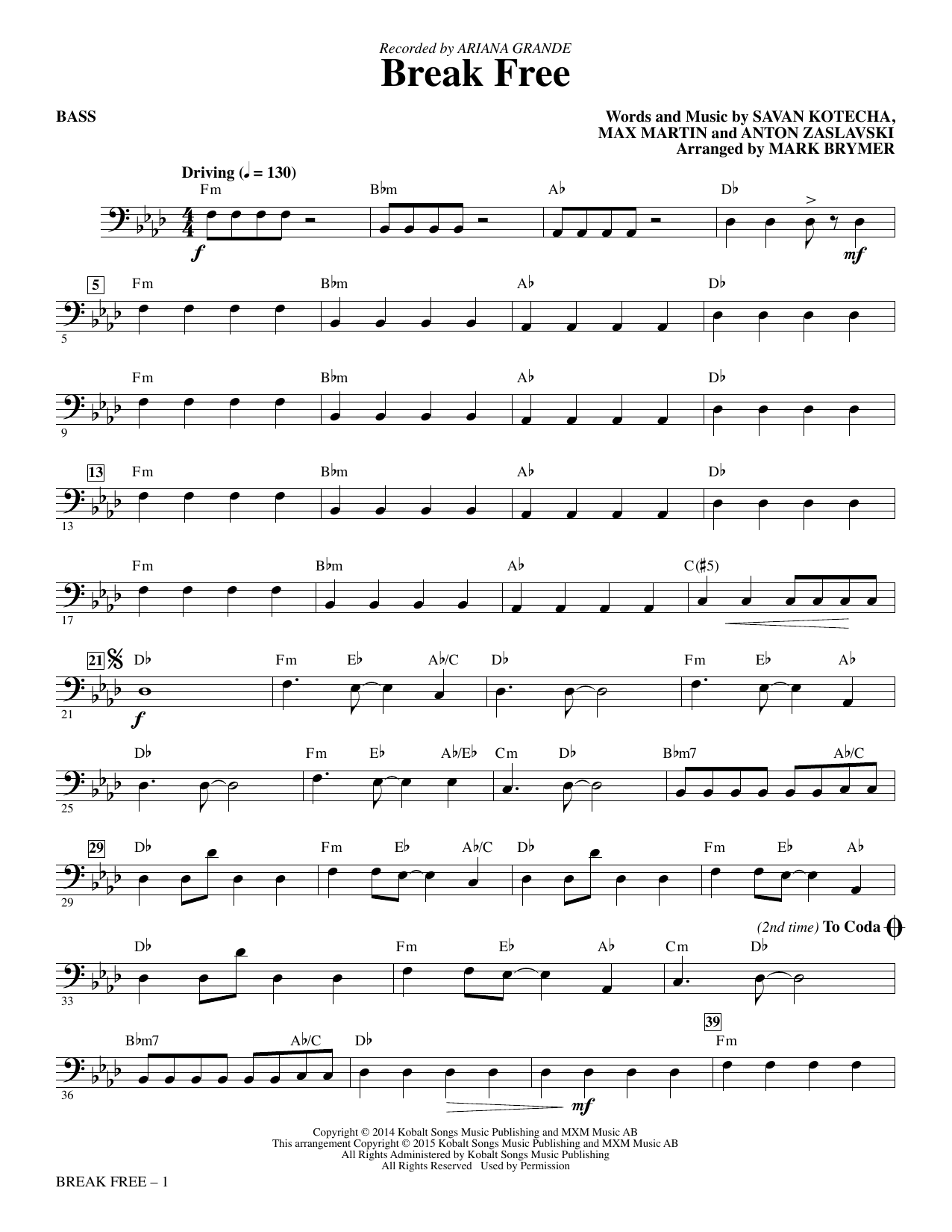 Mark Brymer Break Free - Bass sheet music notes and chords. Download Printable PDF.