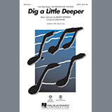 Download or print Mark Brymer Dig A Little Deeper (from The Princess And The Frog) Sheet Music Printable PDF 13-page score for Disney / arranged 2-Part Choir SKU: 287130.