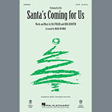 Download or print Sia Santa's Coming For Us (arr. Mark Brymer) Sheet Music Printable PDF 13-page score for Christmas / arranged SATB Choir SKU: 253649.
