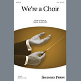 Download Mark Burrows 'We're A Choir!' Printable PDF 11-page score for Concert / arranged 2-Part Choir SKU: 431669.