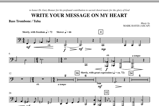 Mark Hayes Write Your Message On My Heart - Bass Trombone/Tuba sheet music notes and chords. Download Printable PDF.
