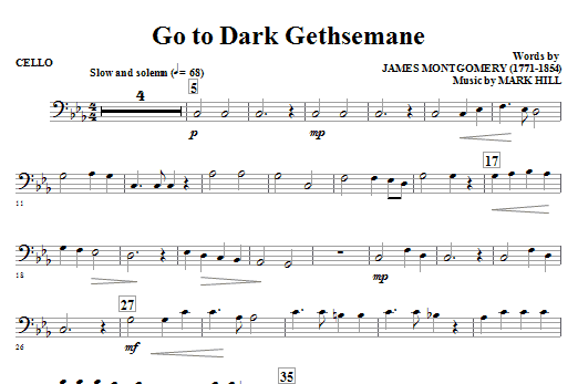 Mark Hill Go To Dark Gethsemane - Cello sheet music notes and chords. Download Printable PDF.