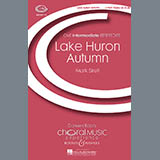 Download or print Mark Sirett Lake Huron Autumn Sheet Music Printable PDF 15-page score for Concert / arranged 3-Part Treble Choir SKU: 69067.