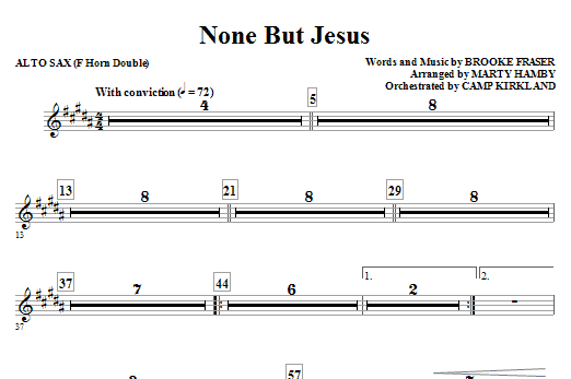 Marty Hamby None But Jesus - Alto Sax 1 & 2 (Sub. Horn) sheet music notes and chords. Download Printable PDF.