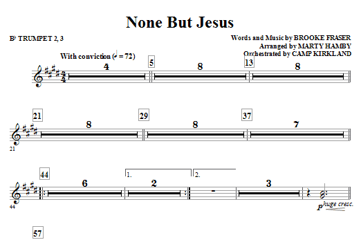 Marty Hamby None But Jesus - Bb Trumpet 2,3 sheet music notes and chords. Download Printable PDF.