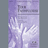 Download Marty Hamby 'Your Faithfulness' Printable PDF 11-page score for Contemporary / arranged SATB Choir SKU: 293670.