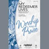 Download or print Marty Parks My Redeemer Lives Sheet Music Printable PDF 7-page score for Praise & Worship / arranged SAB Choir SKU: 93611.