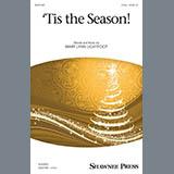 Download or print Mary Lynn Lightfoot 'Tis The Season! Sheet Music Printable PDF 7-page score for Christmas / arranged 2-Part Choir SKU: 431663.