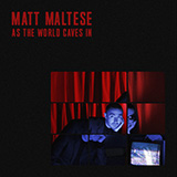Download or print Matt Maltese As The World Caves In Sheet Music Printable PDF 4-page score for Pop / arranged Piano, Vocal & Guitar (Right-Hand Melody) SKU: 488993.