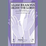 Download or print Matt Redman 10,000 Reasons (Bless The Lord) (arr. Heather Sorenson) Sheet Music Printable PDF 9-page score for Christian / arranged SAB Choir SKU: 162429.