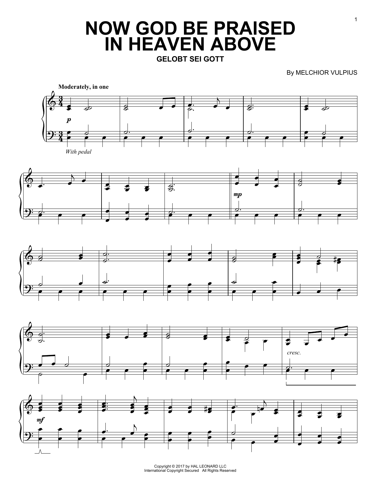 Melchior Vulpius Now God Be Praised In Heaven Above sheet music notes and chords. Download Printable PDF.