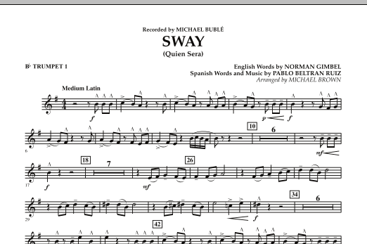 Michael Brown Sway (Quien Sera) - Bb Trumpet 1 sheet music notes and chords. Download Printable PDF.
