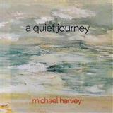 Download or print Michael Harvey A Quiet Journey Sheet Music Printable PDF 3-page score for Contemporary / arranged Piano Solo SKU: 252775.