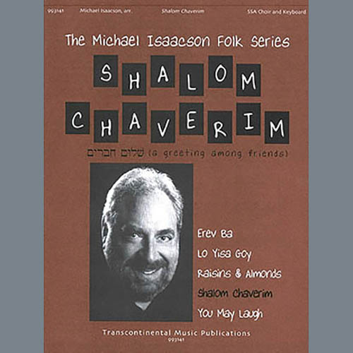 Easily Download Michael Isaacson Printable PDF piano music notes, guitar tabs for SSA Choir. Transpose or transcribe this score in no time - Learn how to play song progression.