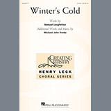 Download or print Michael John Trotta Winter's Cold Sheet Music Printable PDF 9-page score for Concert / arranged 2-Part Choir SKU: 195492.