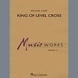 Download Michael Oare 'King of Level Cross - Conductor Score (Full Score)' Printable PDF 16-page score for Concert / arranged Concert Band SKU: 379414.
