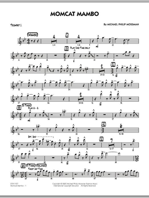Michael Philip Mossman Momcat Mambo - Trumpet 1 sheet music notes and chords