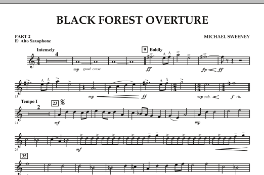 Michael Sweeney Black Forest Overture - Pt.2 - Eb Alto Saxophone sheet music notes and chords. Download Printable PDF.