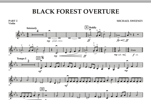 Michael Sweeney Black Forest Overture - Pt.2 - Violin sheet music notes and chords. Download Printable PDF.