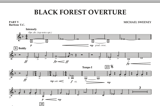 Michael Sweeney Black Forest Overture - Pt.5 - Baritone T.C. sheet music notes and chords. Download Printable PDF.