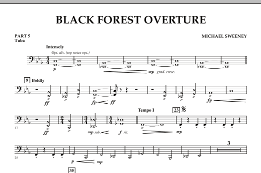 Michael Sweeney Black Forest Overture - Pt.5 - Tuba sheet music notes and chords. Download Printable PDF.
