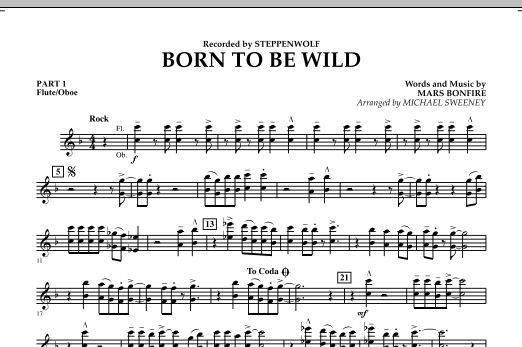 Michael Sweeney Born to Be Wild - Pt.1 - Flute/Oboe sheet music notes and chords. Download Printable PDF.