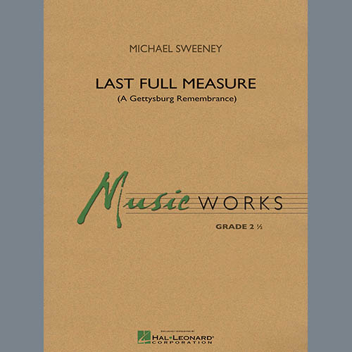 Michael Sweeney, Last Full Measure (A Gettysburg Remembrance) - Bb Clarinet 1, Concert Band
