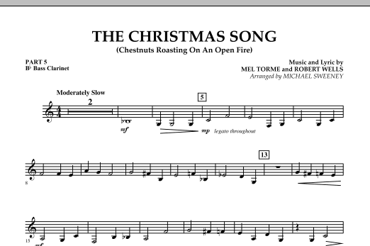 Michael Sweeney The Christmas Song (Chestnuts Roasting On An Open Fire) - Pt.5: Bb Bass Clarinet sheet music notes and chords. Download Printable PDF.