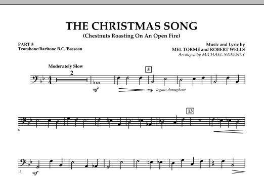 Michael Sweeney The Christmas Song (Chestnuts Roasting On An Open Fire) - Pt.5: Trombone/Bar. B.C./Bsn. sheet music notes and chords. Download Printable PDF.