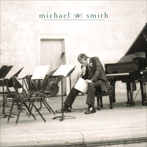 Easily Download Michael W. Smith Printable PDF piano music notes, guitar tabs for Piano Solo. Transpose or transcribe this score in no time - Learn how to play song progression.