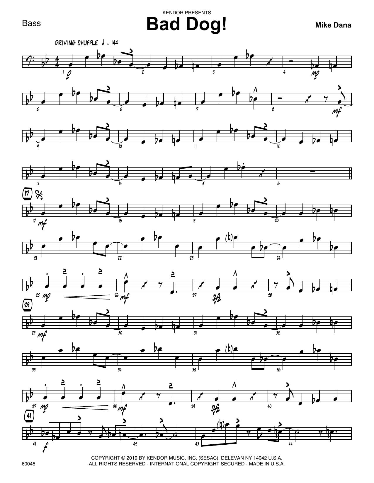 Mike Dana Bad Dog! - Bass sheet music notes and chords. Download Printable PDF.