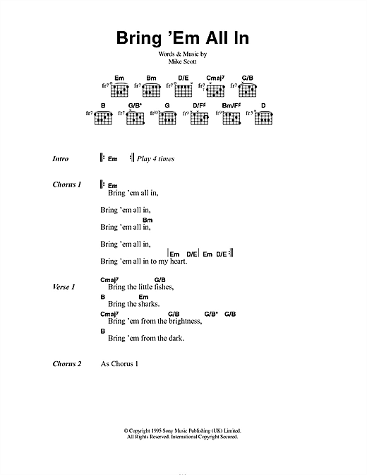 Mike Scott Bring 'Em All In sheet music notes and chords. Download Printable PDF.