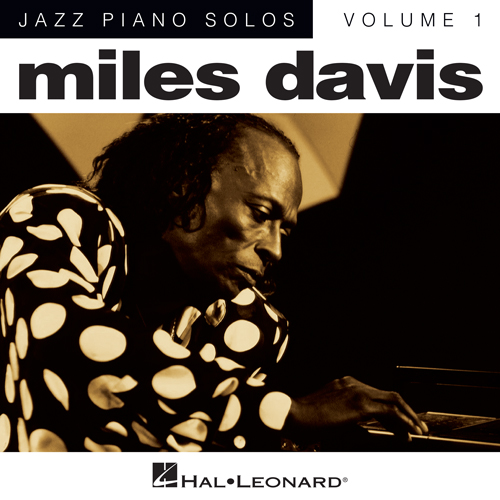 Easily Download Miles Davis Printable PDF piano music notes, guitar tabs for Piano Solo. Transpose or transcribe this score in no time - Learn how to play song progression.