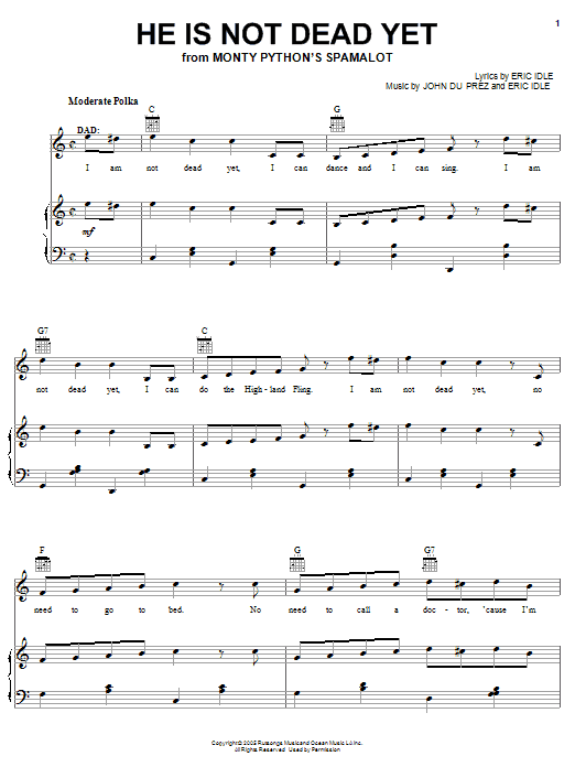 Monty Python's Spamalot He Is Not Dead Yet sheet music notes and chords. Download Printable PDF.