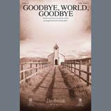 Download or print Mosie Lister Goodbye World Goodbye (arr. Keith Christopher) Sheet Music Printable PDF 11-page score for Gospel / arranged SATB Choir SKU: 407449.